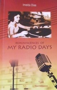 Imelda Dias - Reminiscences of My Radio Days